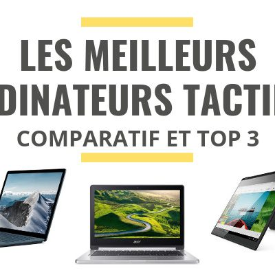 comparatif ordinateur portable et tablette tactile pas cher