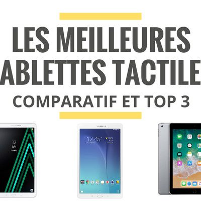 comparatif tablette tactile qualite prix
